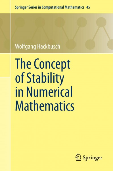 The Concept of Stability in Numerical Mathematics