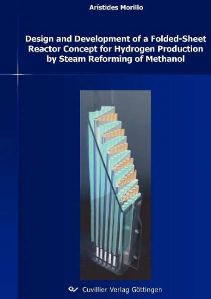 """Design and Development of a Folded-Sheet Reactor Concept for Hydrogen Production by Steam Reforming"