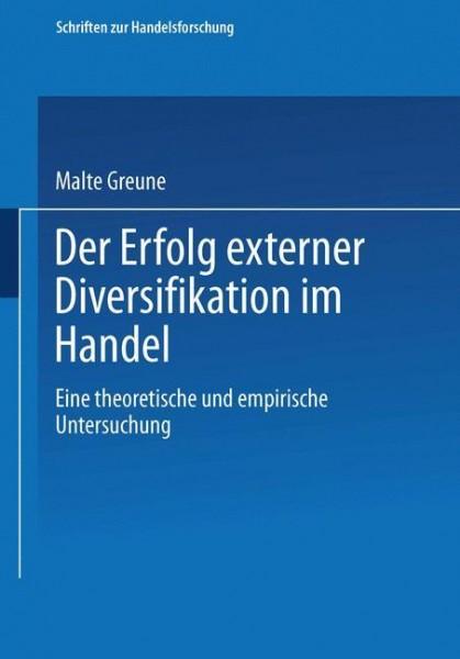 Der Erfolg externer Diversifikation im Handel