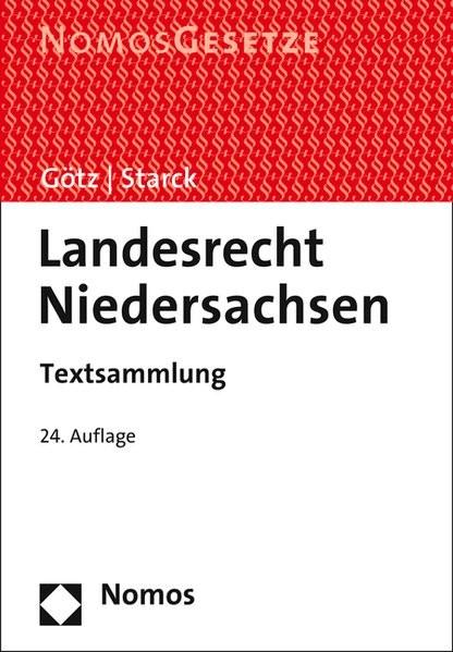 Landesrecht Niedersachsen: Textsammlung, Rechtsstand: 1. August 2015
