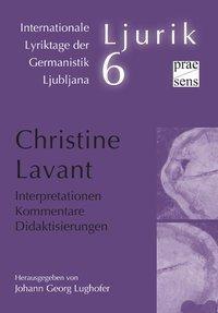 Christine Lavant. Interpretationen - Kommentare - Didaktisierungen