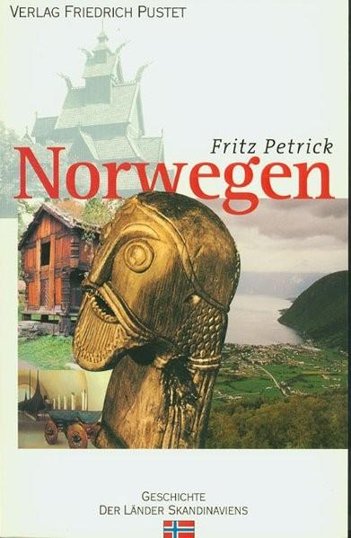 Norwegen: Von den Anfängen bis zur Gegenwart