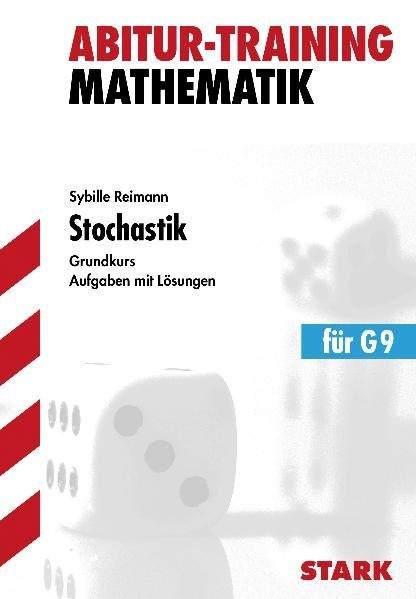 Abitur-Training - Mathematik Stochastik gk G9