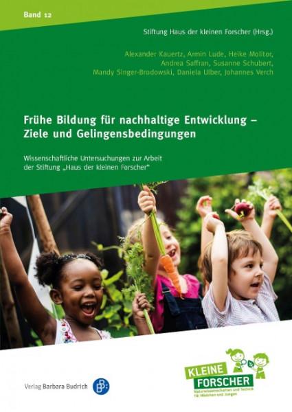 Frühe Bildung für nachhaltige Entwicklung - Ziele und Gelingensbedingungen