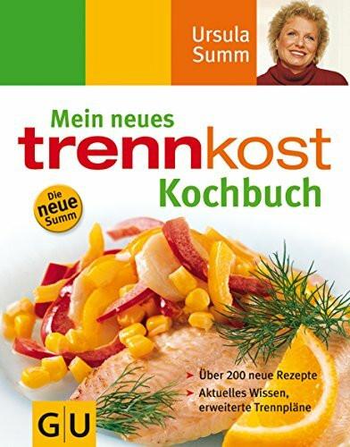 Mein neues Trennkost Kochbuch