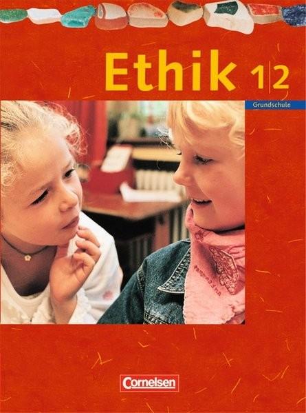 Ethik 1./2. Schuljahr. Schülerbuch. Sachsen, Sachsen-Anhalt, Thüringen, Mecklenburg-Vorpommern, Rhei