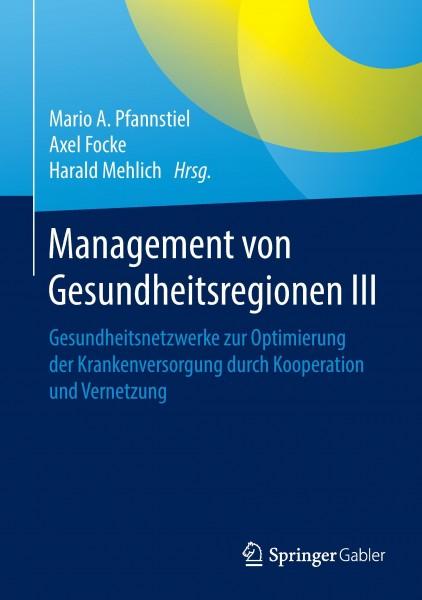 Management von Gesundheitsregionen III