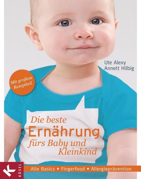 Die beste Ernährung fürs Baby und Kleinkind