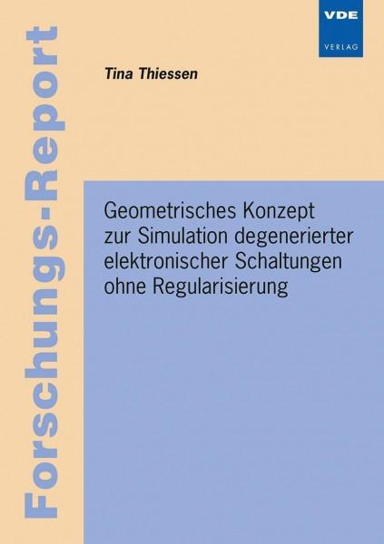 Geometrisches Konzept zur Simulation degenerierter elektronischer Schaltungen ohne Regularisierung