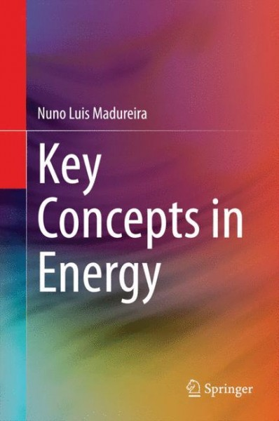 Key Concepts in Energy