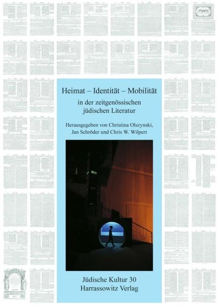 Heimat - Identität - Mobilität in der zeitgenössischen jüdischen Literatur
