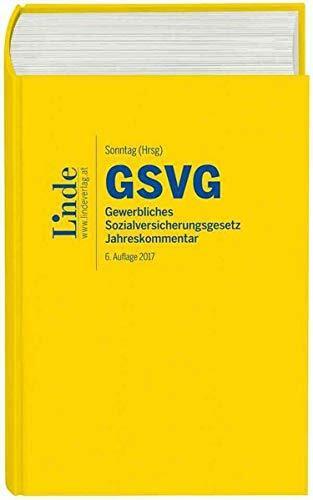 GSVG: Gewerbliches Sozialversicherungsgesetz - Jahreskommentar