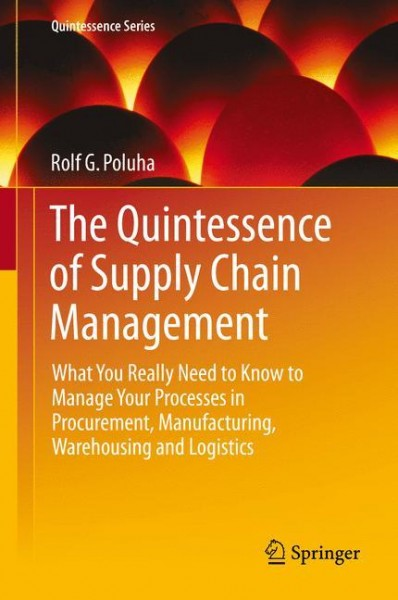 The Quintessence of Supply Chain Management