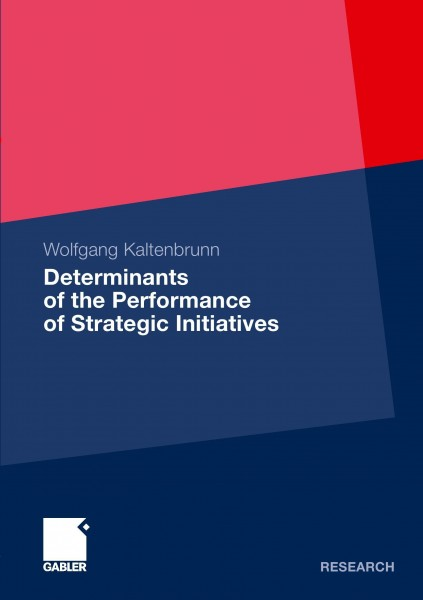 Determinants of the Performance of Strategic Initiatives