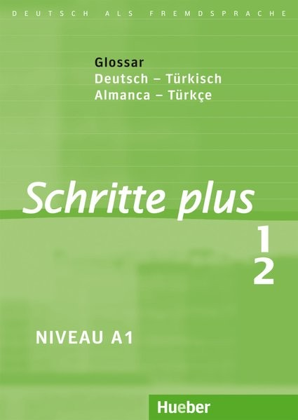 Schritte plus 1+2: Glossar Deutsch-Türkisch - Küçük Sözlük Almanca-Türkçe