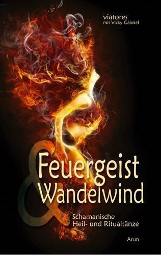 Feuergeist & Wandelwind