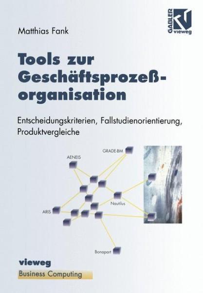 Tools zur Geschäftsprozeßorganisation