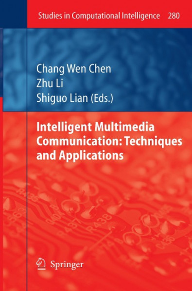 Intelligent Multimedia Communication: Techniques and Applications