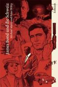 James Bond und die Schweiz