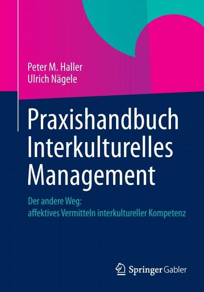 Praxishandbuch Interkulturelles Management