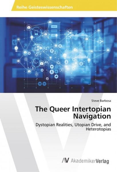 The Queer Intertopian Navigation