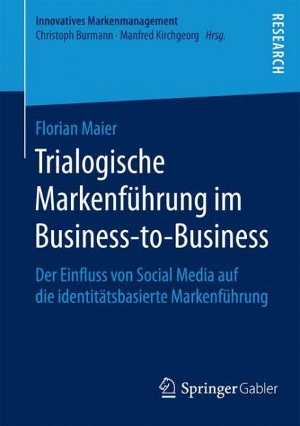 Trialogische Markenführung im Business-to-Business