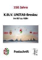 150 Jahre K.St.V. Unitas im KV zu Köln