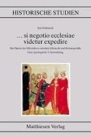 ... si negotio ecclesiae videtur expedire