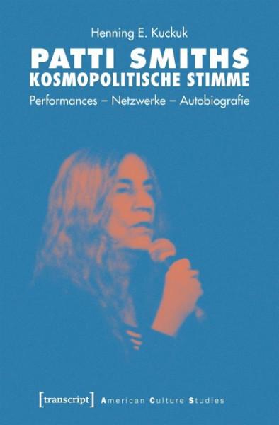 Patti Smiths kosmopolitische Stimme