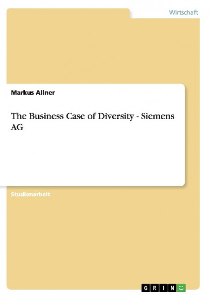 The Business Case of Diversity - Siemens AG