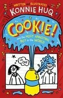 Cookie! (Book 1): Cookie and the Most Annoying Boy in the Wo