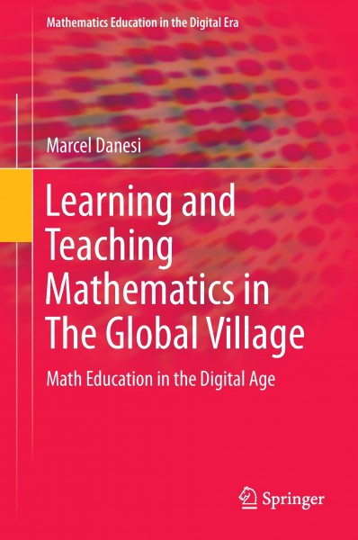 Learning and Teaching Mathematics in The Global Village