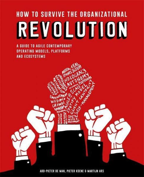 How to Survive Organizational Revolution
