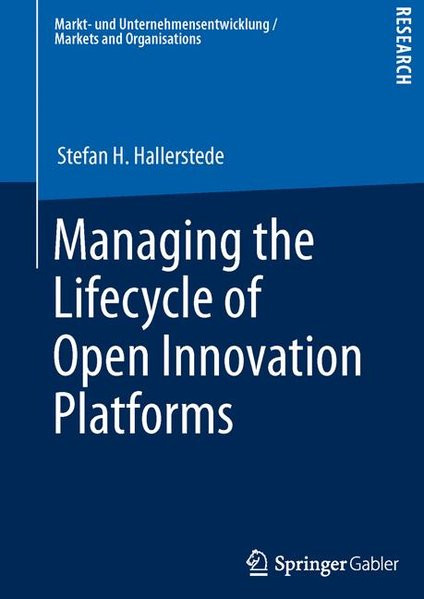 Managing the Lifecycle of Open Innovation Platforms
