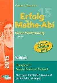 Erfolg im Mathe-Abi 2015 Baden-Württemberg Wahlteil