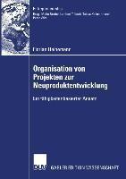 Organisation von Projekten zur Neuproduktentwicklung