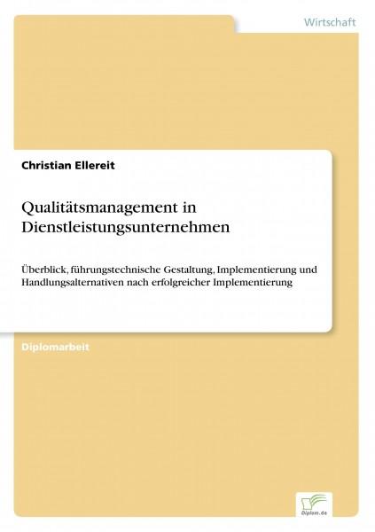 Qualitätsmanagement in Dienstleistungsunternehmen
