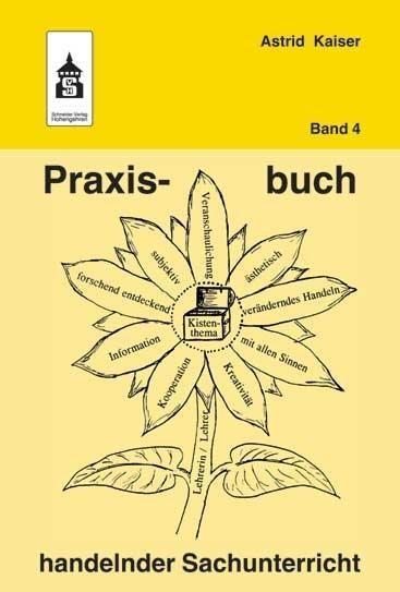Praxisbuch handelnder Sachunterricht Band 4